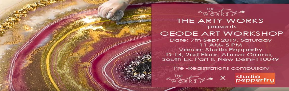 Book Online Tickets for GEODE ART WORKSHOP by The Arty Works, New Delhi.   After a successful range of events and demand   We are happy to announce our next workshop \' GEODE ART WORKSHOP\' by The Arty Works   Resin gives you wonderful creative freedom. Color it, make it sparkle and shimmer, embed things in