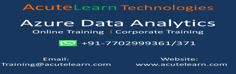 Book Online Tickets for Azure data Analytics Training Institute , Hyderabad.  Acutelearn is leading training company provides corporate and online trainings on various technologies like AWS, Azure, Blue prism, CCNA, CISCO UCS, CITRIX Netscaler,CITRIX Xendesktop, Devops chef, EMC Avamar, EMC Data Domain, EMC Networker, E