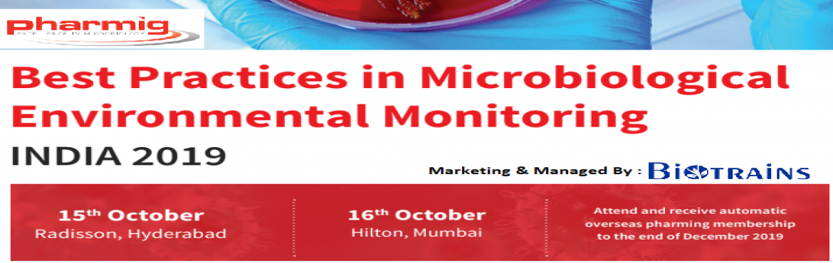 Book Online Tickets for Practices in Microbiological Environment, Mumbai.  The Microbiological Environmental Monitoring Conferencewill be covering challenges and best practice. Microbiologicalenvironmental monitoringis a key part of the assessment of pharmaceutical manufacturing facilities. Environm