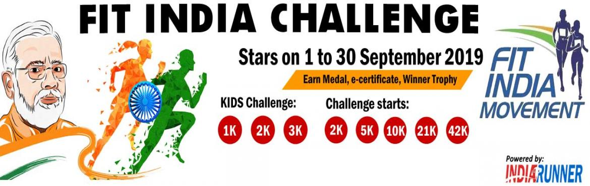Book Online Tickets for FIT INDIA CHALLENGE, Pune. FIT INDIA CHALLENGE: INDIA RUNNER PLEDGE TO MAKE 130 CR. INDIAN HEALTHY India: Run / Cycling / Walk September challenge    6000+ already registered with us. We are biggest fitness platform.   PAY only 300 to Get Medal/Certificate/Trophy and