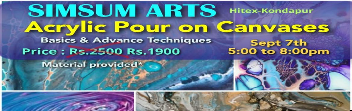 Book Online Tickets for Acrylic Pour on Canvases Workshop, Hyderabad. Hurry, Register Online and save Rs.300/-. Spot Registration will attract Rs.300/- additional fee.SimSum Arts Gallery and Studio is conducting Acrylic Pour on Canvases Workshop.  Register and join us to learn the different styles of acrylic pour