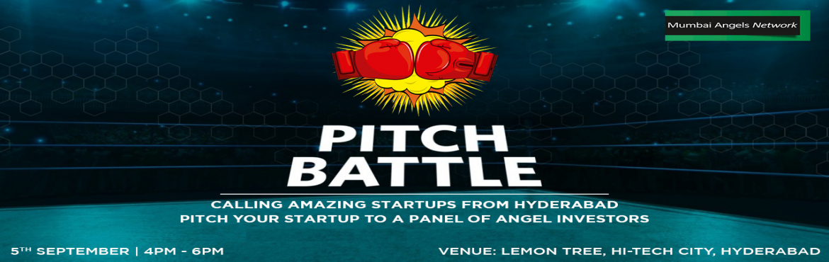 Book Online Tickets for The Pitch Battle - Hyderabad Edition, Hyderabad.   *LIMITED ENTRIES ONLY*    Battle it out with the best of start-ups at The Pitch Battle - Hyderabad Edition!  Pitch your start-up to a jury of angel investors and let the world know of your amazing start-up! Why Participate?   Pi