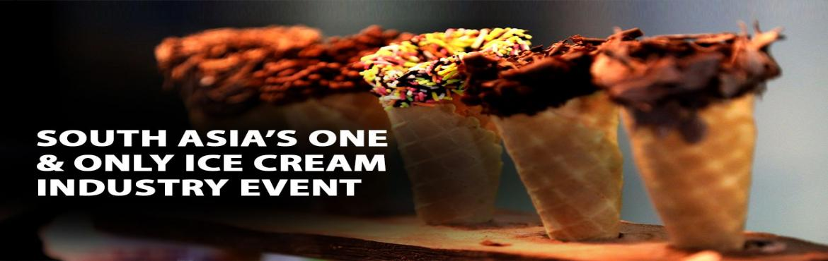 Book Online Tickets for Indian Ice-cream Expo 2019, Gandhinaga. Indian Ice Cream Expo 2019(IICE) is one of the most significant events in the global ice-cream industry, only one of the three of its kind in the world and South-Asia's only gathering of ice-cream manufacturers. Hundreds of ice cream manufactur