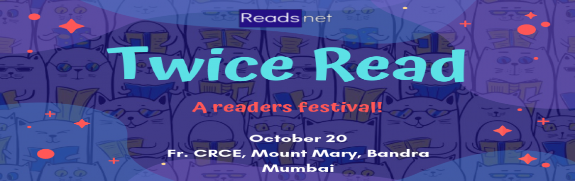 Book Online Tickets for Twice Read Readers festival, Mumbai. If free or steal discounted books, meeting like minded nerds to rant about your current/fav reads and lit games are your thing, then join us this Twice Read readers festival 2019!   A readers carnival with 20+ curated fun experiences across all