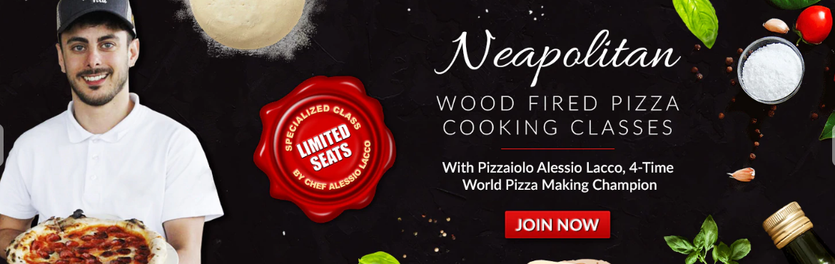 Book Online Tickets for  Neapolitan Pizza Making Class, Valley Cot. Alessio Lacco of Naples, Italy will be atilFornino Pizza Academy (IPA) for only three days. Learn the art of a true Neapolitan style pizza from scratch. You will learn how to make true Neapolitan dough, fresh Mozzarella, the correct cooking and
