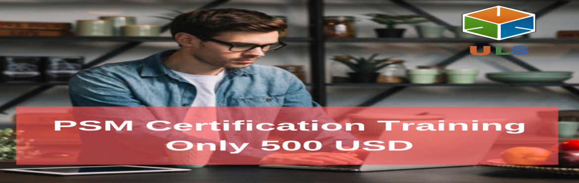 Book Online Tickets for PSM Certification Training Course in Ajm, Ajman. Ulearn System\'s OfferProfessional Scrum Master (PSM)Certification Training Course Ajman, UAE Professonal Scrum Master (PSM) is a 2-day course that covers the principles and processes relating to the Scrum framework, and teaches the role