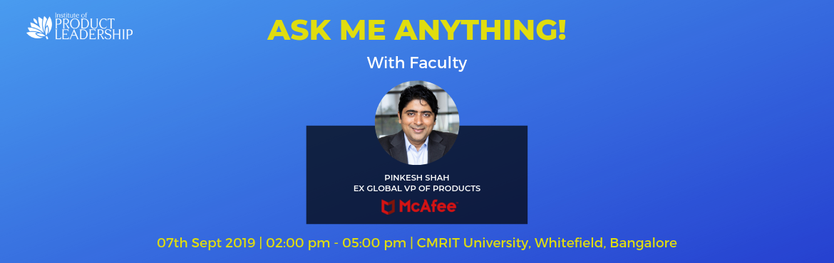Book Online Tickets for Ask Me Anything with Faculty, Bengaluru. 07 Sept 2019 | 02:00 pm - 05:00 pm | CMRIT Campus, Bangalore Confused if Product Data and Technology Management is the right career path? Here is an opportunity to clear your doubts! 'Ask Me Anything'  How much do Managers get paid? How d