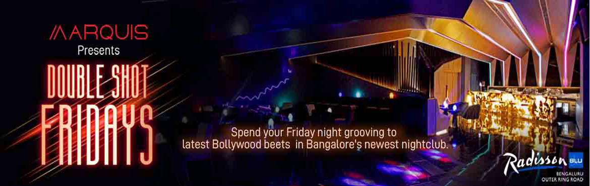 Book Online Tickets for Double shot friday by DJ Shine Hvk, Bengaluru. Groovy music with innovative cocktails , Dance and drama.Explore newest club in town . ask your free shot once you buy for your folks .
