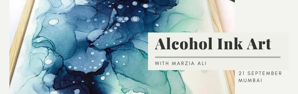 Book Online Tickets for Alcohol Ink Art Workshop with Marzia Ali, Mumbai.  Learn the art of playing with the exciting alcohol inks in a therapeutic way.This class is for all the levels.During this 2.5 hours of workshops, you will learn techniques of alcohol inks, applications, technicality and featuring space art as the th