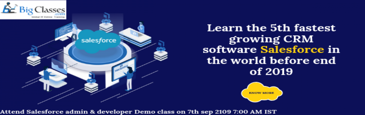 Book Online Tickets for Salesforce Administration and Developer , Hyderabad. Salesforce is the 5th fastest growing platform in an IT domain. And it remains on the top above all CRM software in the world.  Salesforce is the top Customer Relationship Management (CRM) platform. Salesforce can manage cloud-based ap