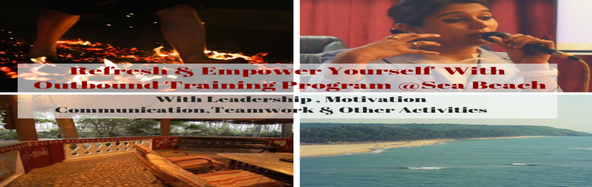 Book Online Tickets for Life transforming outbound training prog, Palghar. *Golden Opportunity* to all Mumbai Youth To refresh yourself!Make your mind free from issues and empower it with our -LIFE TRANSFORMING OUTBOUND TRAINING PROGRAM AT SEA FACING RESORT NEAR MUMBAI(PALGHAR)  Features Of This Program:  *Chang