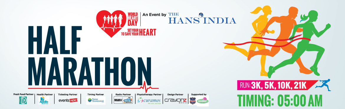 Book Online Tickets for Half Marathon Run - For Healthy Heart, Hyderabad. The Hans India is conducting the \