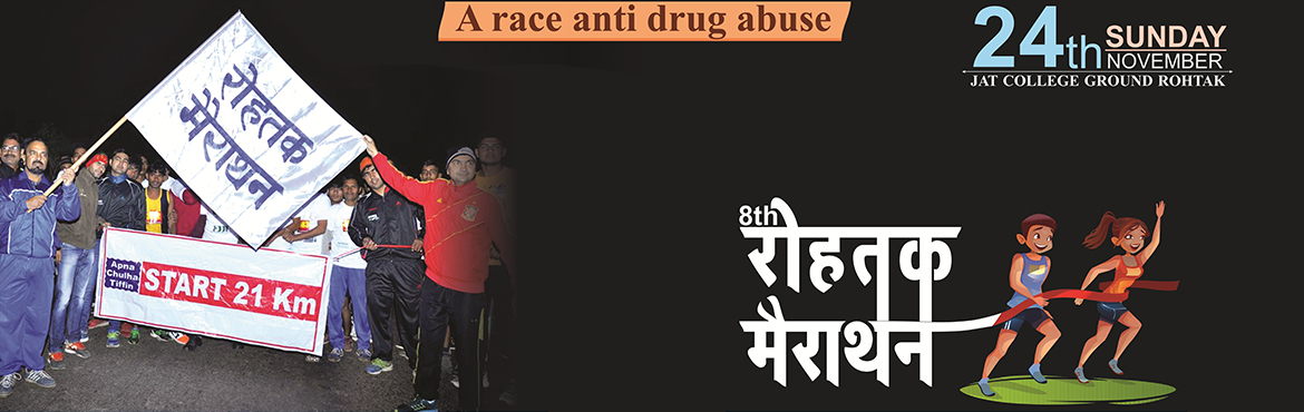 """Book Online Tickets for 8th Rohtak Marathon ( Anti Drug Abuse) , Rohtak. kamera Varg a humanitarian, social Trust has been working regularly for supporting a mission Anti Drug Abuse for the last eight years. The race will raise the penitent issue """"Nasha Mukt India"""". We have been organizing 21, 11 & 5 KM ru"""