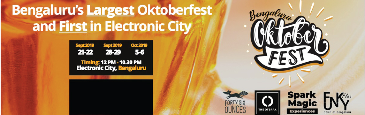 Book Online Tickets for Bengaluru Oktoberfest 2019, Bengaluru.  A buzzing Oktoberfest entertainment carnival.   Welcome to the Bengaluru Oktoberfest 2019!The first edition of the Bengaluru Oktoberfest is a must-attend event and located at the heart of Electronic City. Expect to enjoy the relaxed hospit