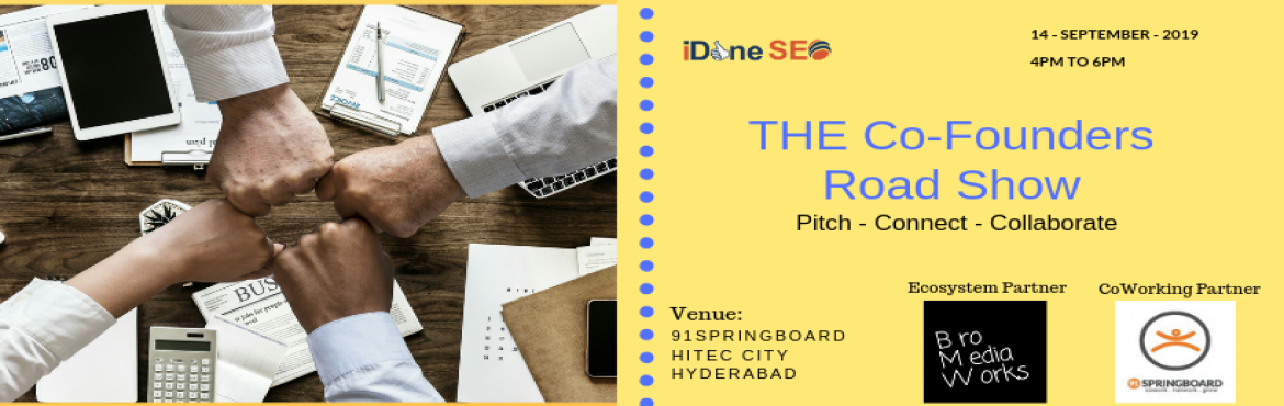 Book Online Tickets for The Co-Founders Roadshow, Hyderabad.  Hello Everyone! Every Startup Knows, team is very important for startup success. We come up with idea for team building i.e \