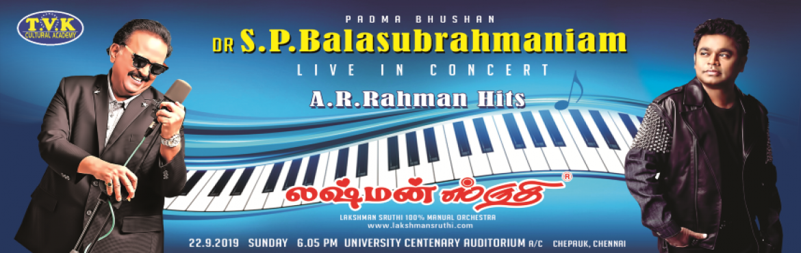 Book Online Tickets for A.R.Rahman Hits , Chennai. A R Rahman Hits by SPB . The event features evergreen songs in A.R Rahman that gets us drowned in the rain of music. Music Lover\'s Don\'t Miss it.