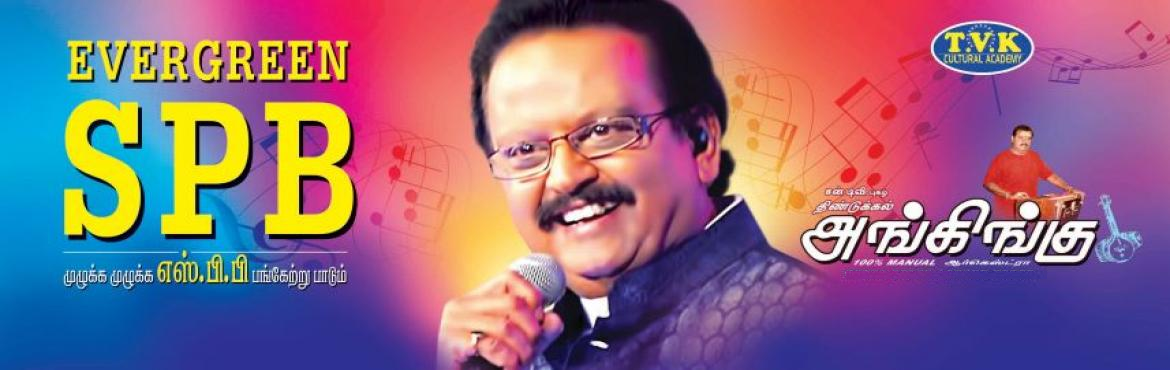Book Online Tickets for Evergreen SPB, Madurai. The event features evergreen songs of SPB. SPB is going to perform live in this show with Dindgul Ankingu Orchestra.  Music Lovers Don\'t miss this musical extravaganza.
