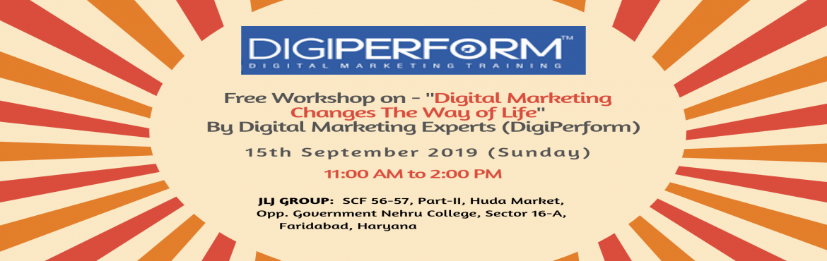 Book Online Tickets for Free Workshop on Digital Marketing Chang, Faridabad. JLJ Group is organising a Free Workshop on - \