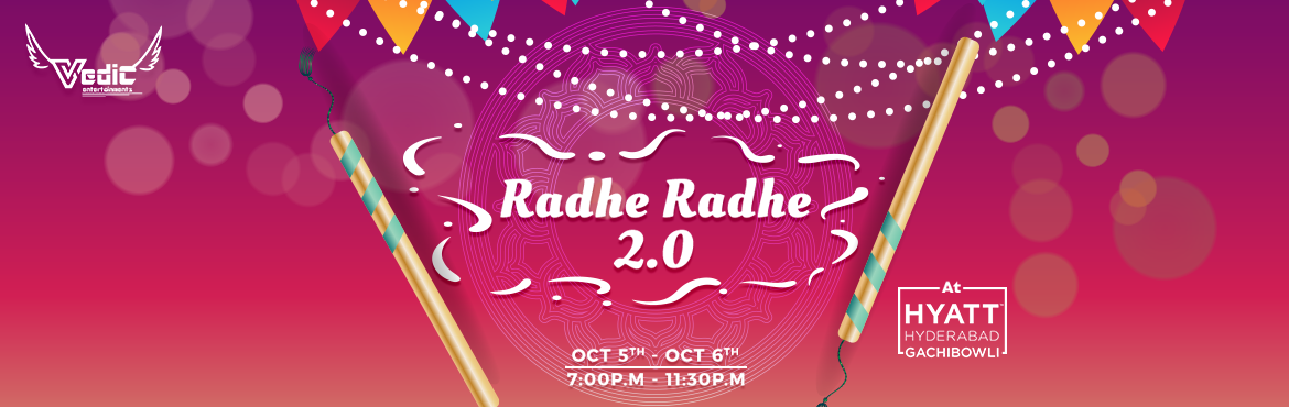Book Online Tickets for Radhe Radhe 2.0 (Dandiya Nights) at Hyat, Hyderabad. A Celebration of RadheRadhe 2k19, And our outstanding cultural community, VEDIC ENTERTAINMENTS kicks off the Biggest dandiya night in style. Dandiya Nights As Navratri approaches, the city of Hills shines in its colourful image. The festivities bear
