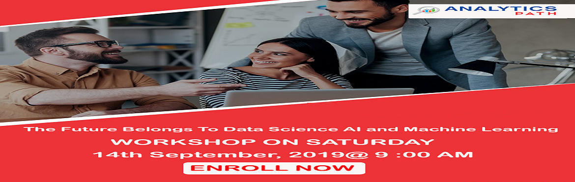 Book Online Tickets for Register For Free Workshop On Data Scien, Hyderabad. Register For Free Workshop On Data Science- By Analytics Path On Saturday, 14th Sep 9 AM,-Interact With IIT & IIM Analytics Experts, Hyderabad. About The Event- Data Science is multidisciplinary analytics technology which has massive capabilities
