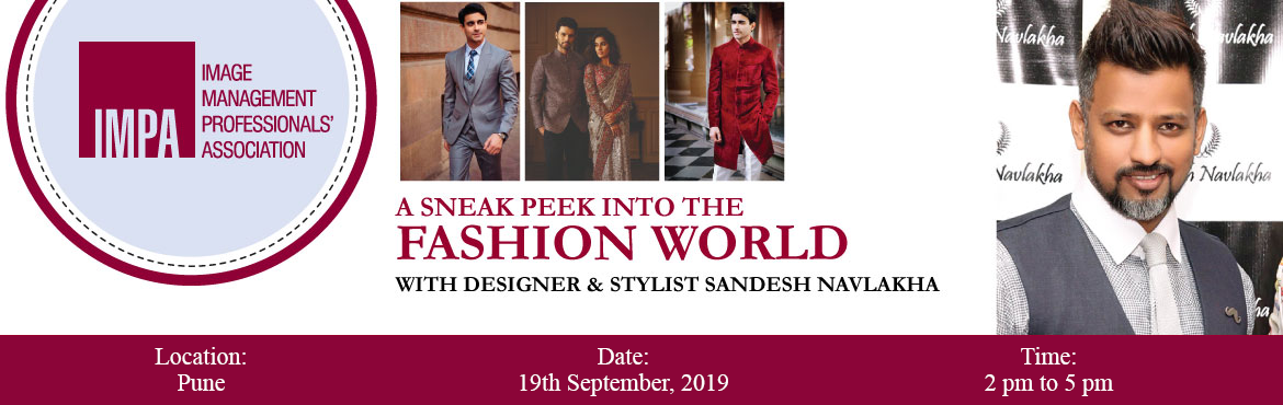 Book Online Tickets for A sneak peek into the Fashion World , Pune. About the expertdesigner & stylist Sandesh NavlakhaSandesh has been a designer and celebrity stylist for over 10 years and dreams to make the world resonate more with Indian style and sensibility.He designs wardrobes for industrialists, business