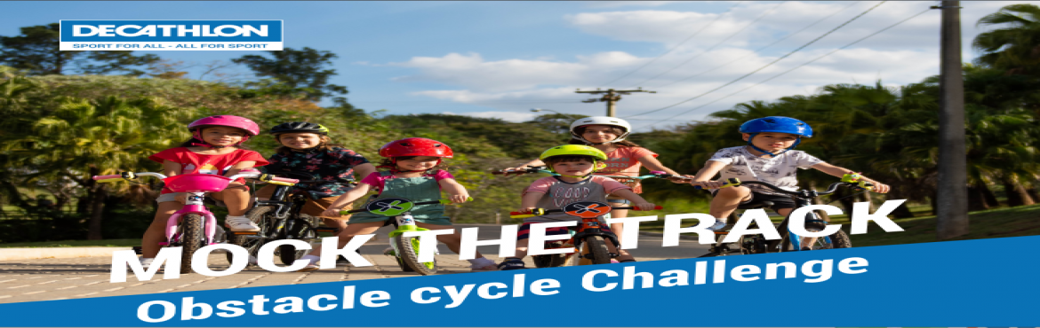 Book Online Tickets for Mock the track, Thane. Mock the track Age category - 3 to 5 years - 6 to 8years - 9 to 12 years Start time- 6.00AM- 9.00 AM.