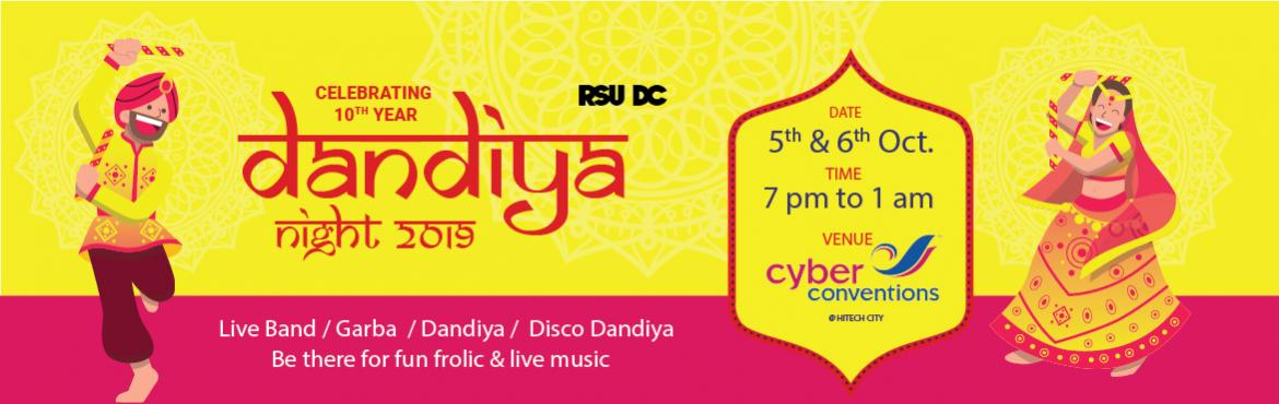 Book Online Tickets for Dandiya night 2019 at Cyber Conventions, Hyderabad. And our very own navratri season is back,indias biggest social dancing festival,RSUDC is back with 10th annual Dandiya Night 2019 event of Hyderabad.  Garba -Dandiya -Disco dandiya With lots of exciting prizes, goes without saying w