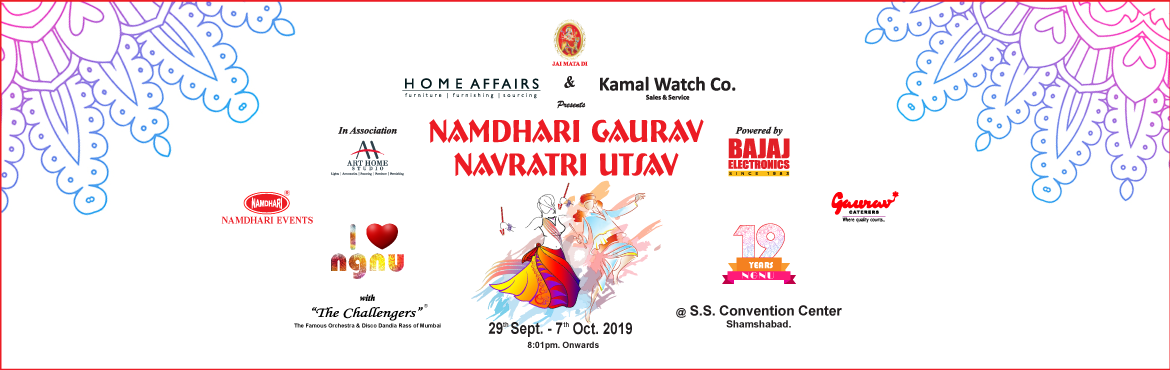 "Book Online Tickets for Namdhari Gaurav Navratri Utsav 2019, Hyderabad. Namdhari Gaurav Navratri Utsav 2019.  Namdhari Events N Promotions Pvt. Ltd., the event management wing of The Namdhari Business Group humbly presents its annual event for the year 2019 ""NAMDHARI GAURAV NAVRATRI UTSAV."" With the bles"