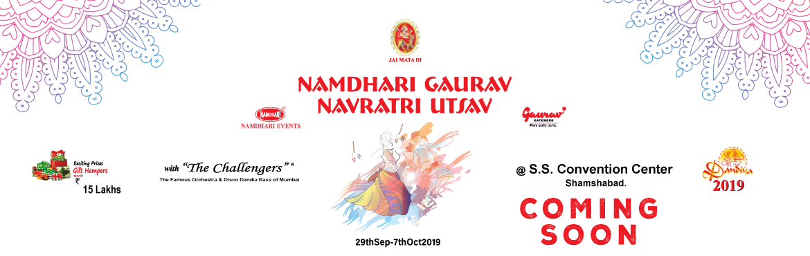 Book Online Tickets for Namdhari Gaurav Navratri Utsav 2019, Hyderabad. Namdhari Gaurav Navratri Utsav 2019 Hyderabad a multicultural,multilingualknown for its royal past, opens its arms to one and all from all parts of the world to explore and enjoy its culture. Namdhari Events N Promotions Pvt. Ltd.,