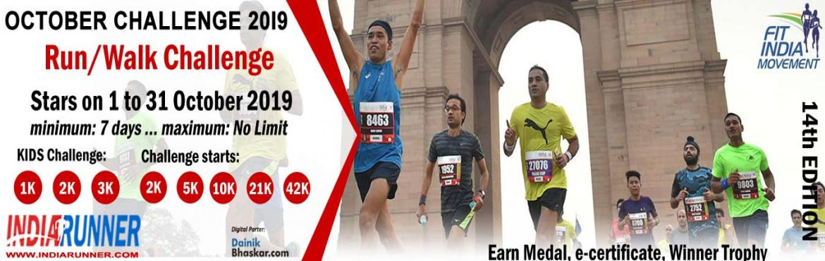 Book Online Tickets for India Virtual Running/Walking October Ch, India. India Virtual Running/Walking October Challenge 2019 Run/Walk/Cycling Anywhere…Anytime…Anyone…    PAY only 300 to Get Medal/Certificate/Trophy and FREE T-shirt (Who Purchased Quarter Challenge Ticket) October Running Challen