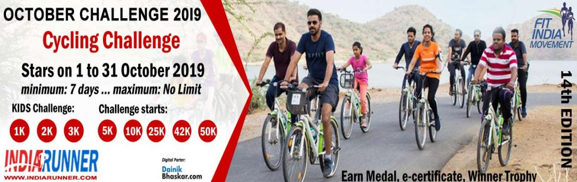 Book Online Tickets for India Virtual Cycling October Challenge , India. India Virtual Cycling October Challenge 2019 Run/Walk/Cycling Anywhere…Anytime…Anyone…   PAY only 300 to Get Medal/Certificate/Trophy and FREE T-shirt (Who Purchased Quarter Challenge Ticket) October Running Challenge 2019: