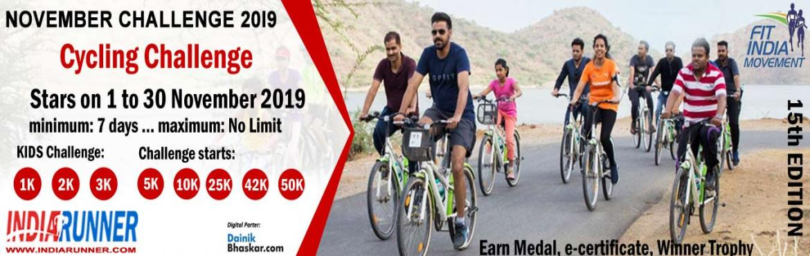 Book Online Tickets for India Virtual Cycling November Challenge, India. India Virtual Cycling November Challenge 2019 Run/Walk/Cycling Anywhere…Anytime…Anyone…    PAY only 300 to Get Medal/Certificate/Trophy and FREE T-shirt (Who Purchased Quarter Challenge Ticket) October Running Challenge 2019