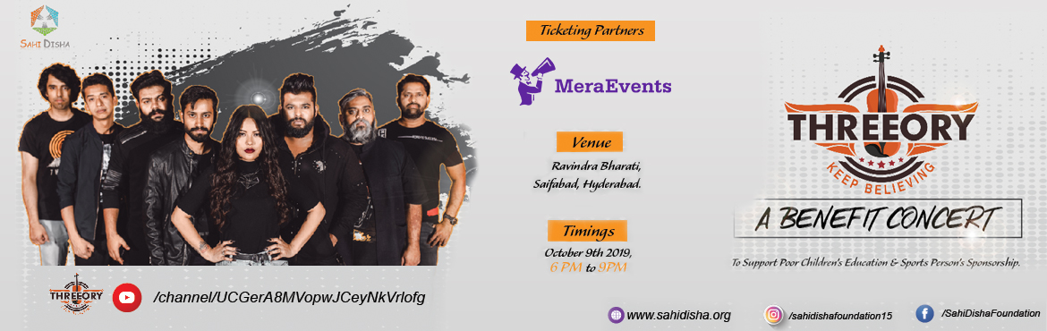 Book Online Tickets for Threeory Band Music Concert at Ravindra , Hyderabad. This October 9, 2019, the award-winning and the most loved band of Hyderabad\'s - Threeory is coming live to perform at a Fundraising event - \'Sadbhavana Diwas\' organized by Sahi Disha Foundation at Ravindra Bharati, Saifabad, Hyderabad. Music love
