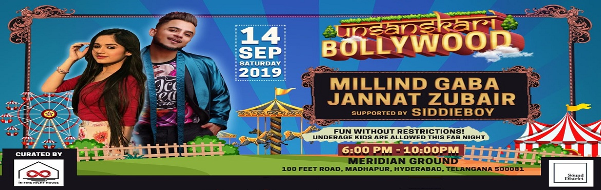 Book Online Tickets for Unsanskari Bollywood with Millind Gaba /, Hyderabad. Millind Gaba is an Indian singer,music director and actor associated with Punjabi and Bollywood music.He is labelled with T-Series and speedy record. His popular singles are Nazar Lag Jayegi , She Don\'t Know, \