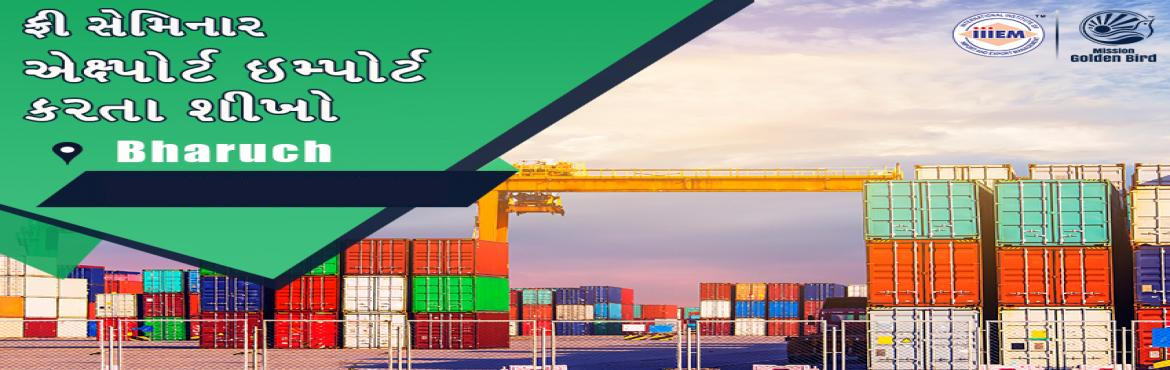 Book Online Tickets for Free Seminar on Export Import at Bharuch, Bharuch. TOPICS TO BE COVERED:- OPPORTUNITIES in Export-Import Sector- MYTHS vs REALITIES about Export- GOVERNMENT BENEFITS ON EXPORTS- HOW TO MAXIMIZE YOUR PROFITSAddress:- BDMA 7-X The Business Hub, 2nd Floor, Old N.H. No.8, Bholav