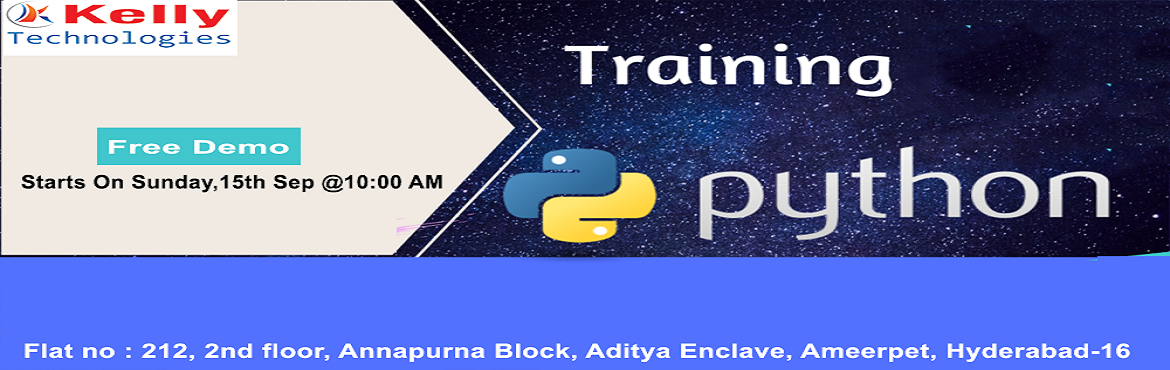Book Online Tickets for Free Demo On Python Training-At Kelly Te, Hyderabad. Get Enrolled For the Free Demo On Python By The Industry Experts On 15th Sep @ 10 AM, Hyderabad About The Demo-  Visit For Free Python Demo Of \