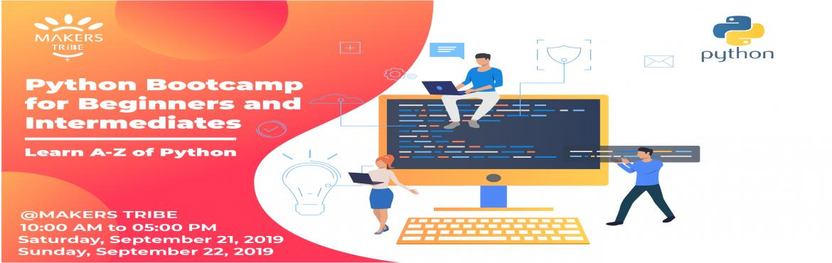 Book Online Tickets for 2 Days Python Bootcamp for Absolute Begi, Chennai.   Hello, world!You are that one person who is craving to learn this beautiful programming language python but don\'t know where to start with? Feeling intimidated by \