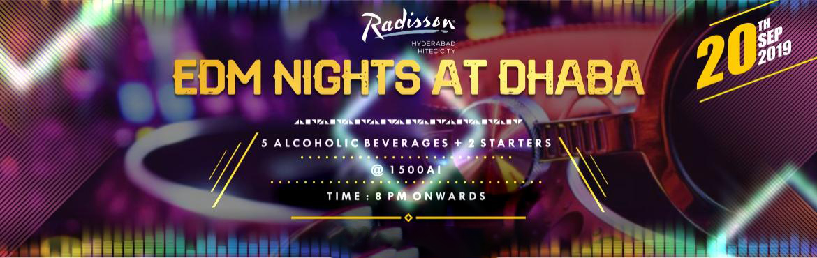 Book Online Tickets for EDM NIGHTS @ DHABA (Radisson Hyderabad H, Hyderabad. Tap your feet to some new age electronic dance music @ our very own Radisson Hi Tec City. Artist : DJ ADDY : DJ Addy found himself a passion in being a Disc Jockey as well as a producer! With help from one of the hottest producers, JDUB,&nb