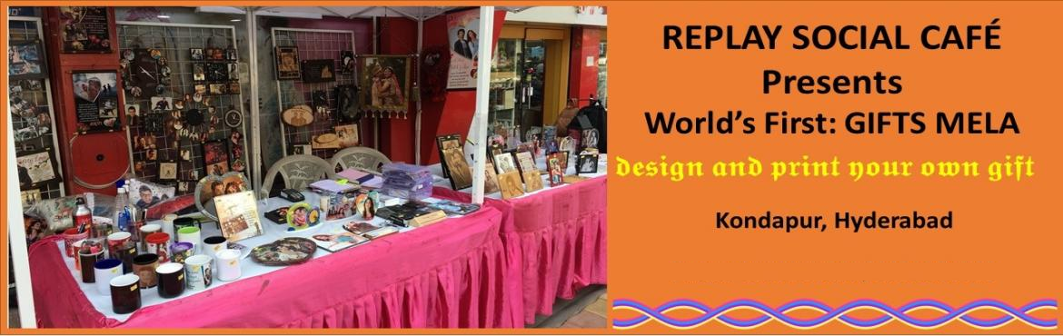 Book Online Tickets for Design and Make Your Own Gifts Mela, Hyderabad. Replay Personalized Gift Store brings one of its kind Gift Mela where we will teach the participants how to operate and print personalized gifts. We will have different types of gifts available for the registered participants to choose, create own de