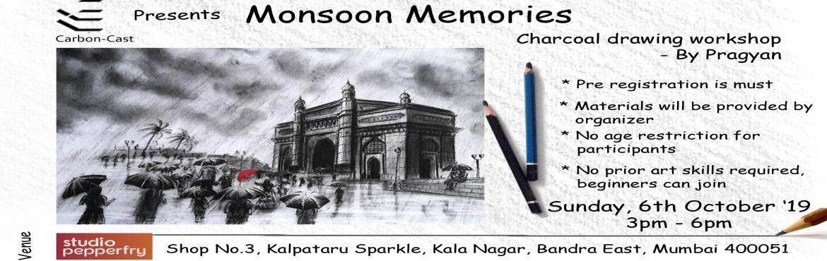 Book Online Tickets for Monsoon Memories- a charcoal drawing wor, Mumbai. Ever wonder how those deep sketchy charcoal strokes can bring life to a drawing with its rich texture? well,this monsoon capture your favorite place of the city with mesmerizing monsoon vibes on your sketchbook. If you desire to draw but not sure how