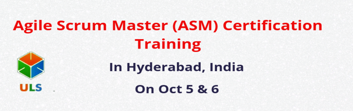 Book Online Tickets for Agile Scrum Master Certification Course , Hyderabad. Ulearn System's Offer Agile Scrum Master(ASM) Certification Training Course in Hyderabad, India Agile Scrum Master Training Course in Hyderabad helps participants learn the best practices to develop and deliver high-quality projects meeting cus