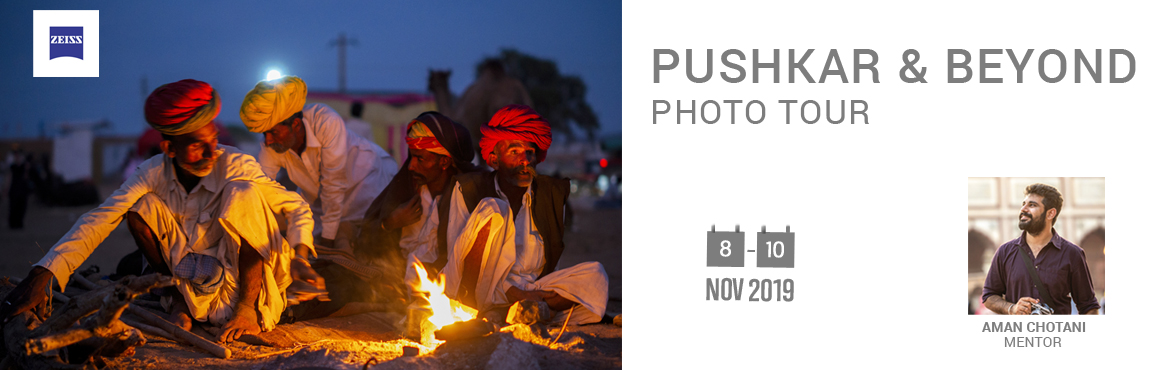 Book Online Tickets for PUSHKAR AND BEYOND : ZEISS PHOTOGRAPHY T, Pushkar. About the Tour The Pushkar Camel Fair is one of the largest in India and the only one of its kind in the entire world. This small town, becomes a cultural phenomenon when colorfully dressed devotees, musicians, acrobats, folk dancers, traders, comedi