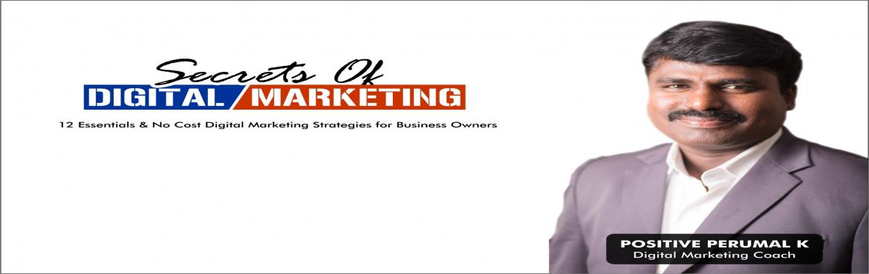 Book Online Tickets for Secrets of Digital Marketing, Coimbatore. SECRETS OF DIGITAL MARKETING \