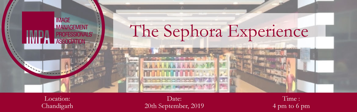 Book Online Tickets for The Sephora Experience, Chandigarh. About SephoraSephora is a Paris–based French multinational chain of personal care and beauty stores founded in Limoges in 1969. Featuring nearly 300 brands, along with its own private label. Sephora offers beauty p