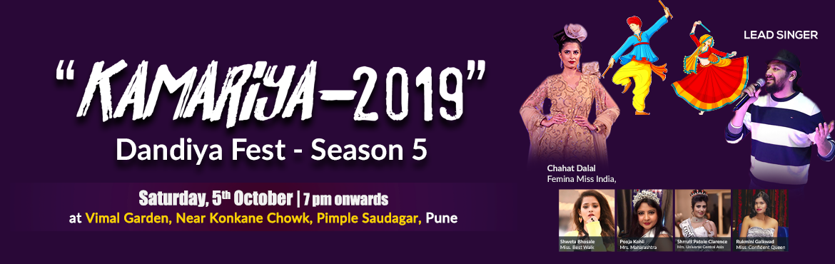 """Book Online Tickets for DANDIYA FEST, KAMARRIYA-2019 SEASON-5, Pune. After successful events of last 4 seasons and with lots of memories, SAZ MUSIC launching a much awaited Dandiya Event… """" Kamariya-2 """" Dandiya Fest – 2019 Season -5 on 5th October, 2019. Come join us without fearing the rains,"""
