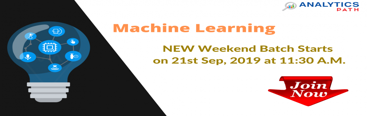 Book Online Tickets for Sign Up For New Weekend Batch On Machine, Hyderabad. Sign Up For New Weekend Batch On Machine Learning & Master Sill From Experts Hands-By Analytics Path From 21st Sept, 11:30 AM, Hyderabad. About The Event: Machine Learning has emerged out becoming a forefront of technology in the analytics domain