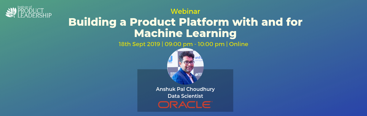 Book Online Tickets for Free Webinar - Building a Product Platfo, Bengaluru. 18 Sep 2019 | 09:00 pm - 10:00 pm IST | Online How great would it be if you could release technology to hundreds of brilliant product managers and engineers, across the globe, to have them work thousands of hours (that's free to you), and come