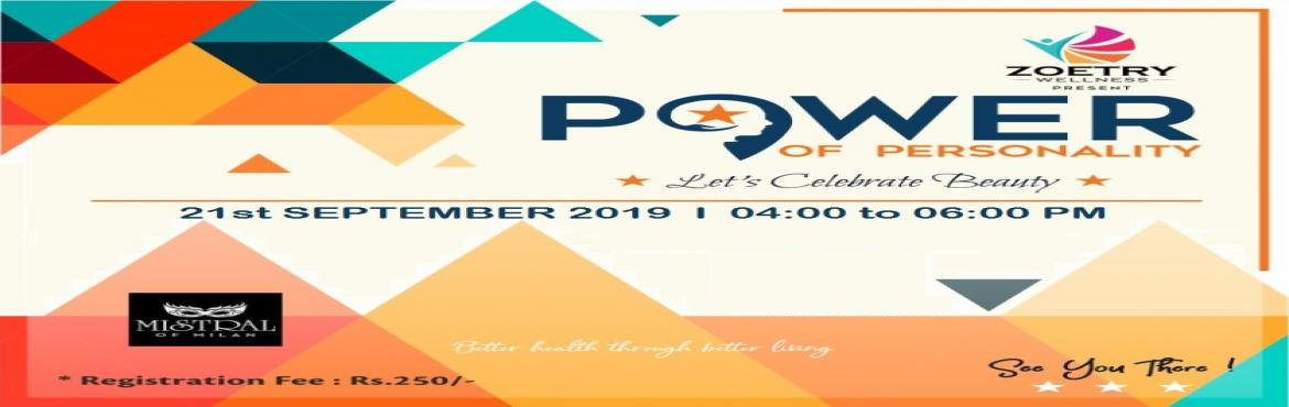 Book Online Tickets for Power of Personality, Ahmedabad.           WeZoetry Wellnessinvite you for thePower of PersonalitySeminar. Renowned Life coachBhavna Chauhanwill be giving speech on key aspects that would be helpful to your career & life.