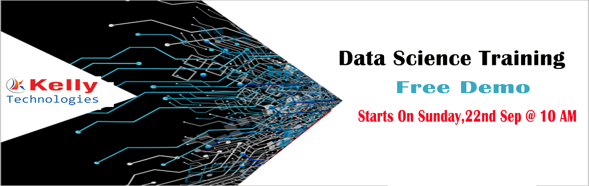 Book Online Tickets for Attend Free Data Science Demo by Analyti, Hyderabad. Get Enrolled For the Exclusive Free Demo Session on Data Science Training by Kelly Technologies Commencing From 22nd Sep,10 AM About The Demo:  Data Science is everywhere. Data Science with the excellent teaching techniques to make the who are