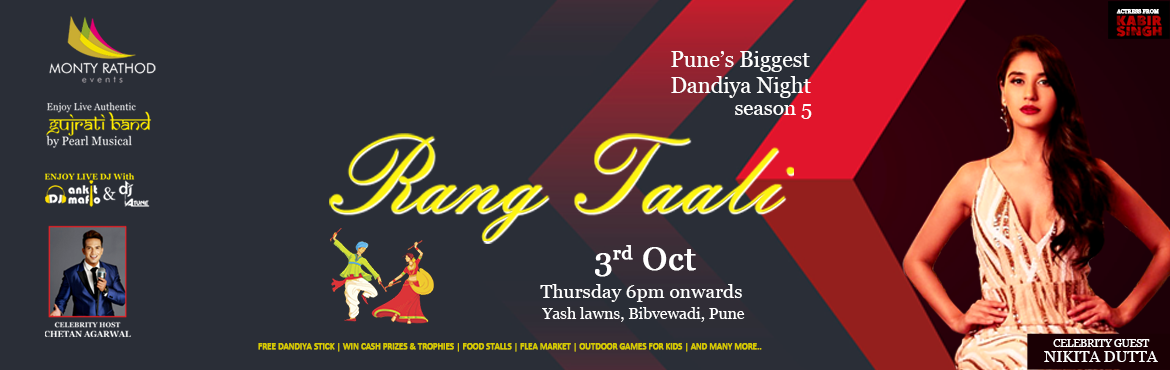 Book Online Tickets for Rang Taali, Pune.  नमस्कार पुणेकर Get ready for the Biggest and Iconic garba Dandiya Event Rangtaali 2k19 season 5 in your city आपलॆ पुणे Do not worry in case of rains, we have an option of an Indore Venue for the ev